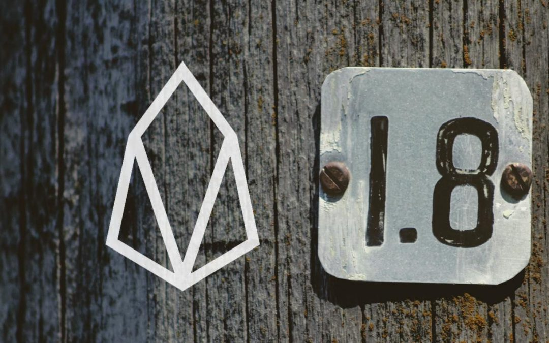 "UPGRADE COMPLETE: EOS Undergoes its First Successful ""Hard Fork"" to v1.8"