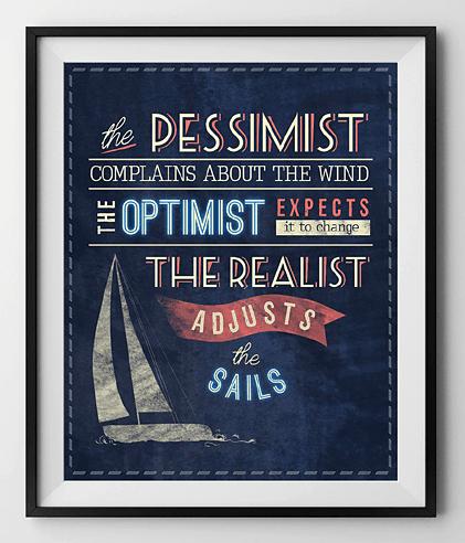 William Arthur Ward - Pessimist Optimist Realist