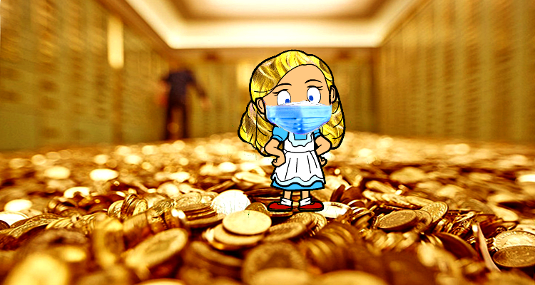 Goldilocks is Quarantined from Coronavirus Fallout in a Gold Vault