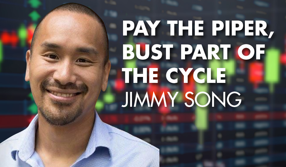 Pay the Piper, Bust Part of the Cycle – Jimmy Song