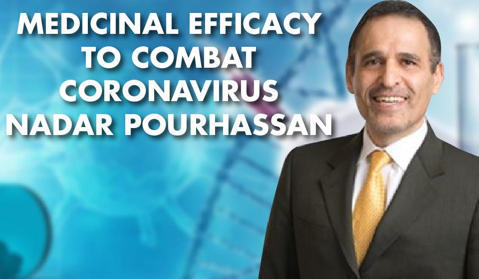 Medicinal Efficacy to Combat Coronavirus – Nadar Pourhassan