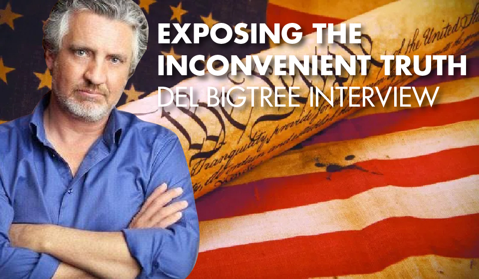 Exposing the Inconvenient Truth – Del Bigtree Interview