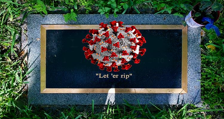 Let 'er Rip – Pandemic Second Wave