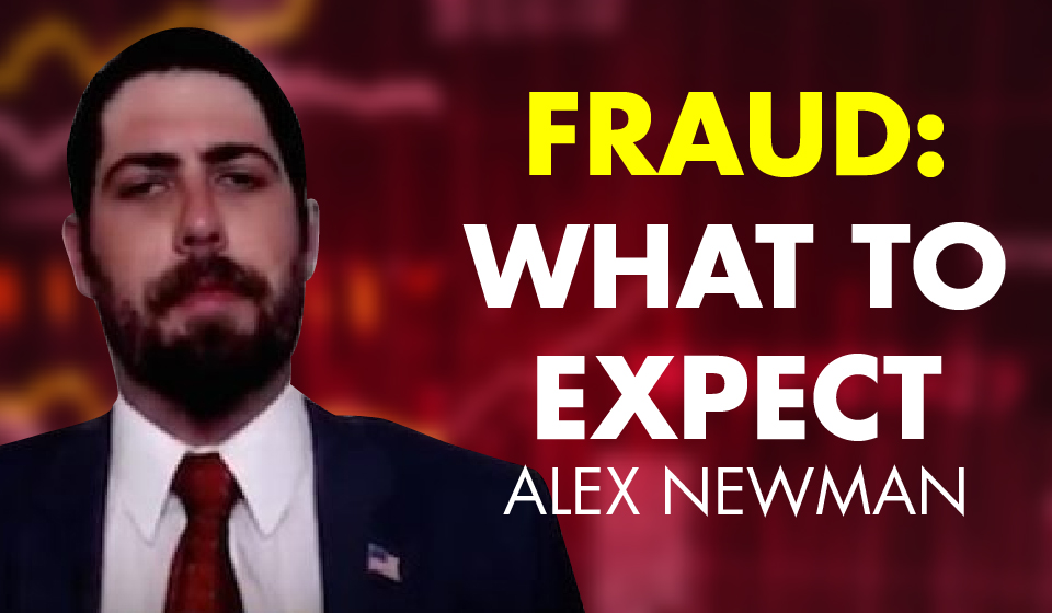 Election Fraud: What to Expect – Alex Newman
