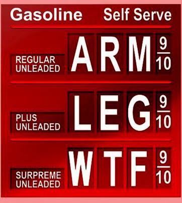 Gas Prices Arm Leg WTF
