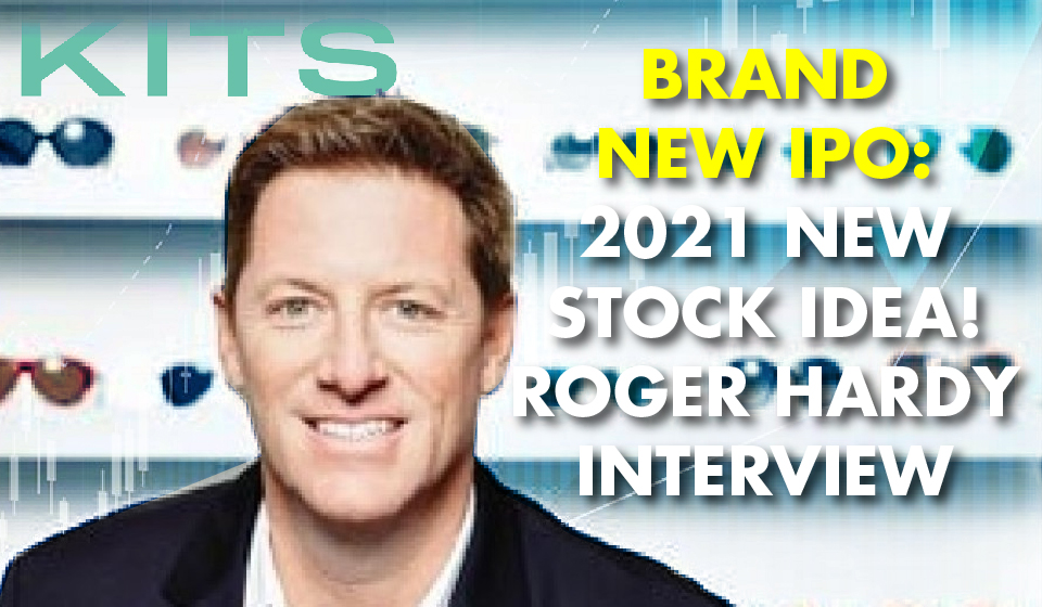 Brand New IPO: 2021 New Stock Idea! -Roger Hardy Interview