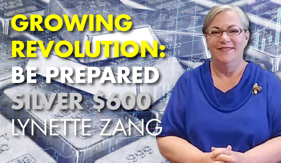 Growing Revolution: Be Prepared -Silver $600 – Lynette Zang